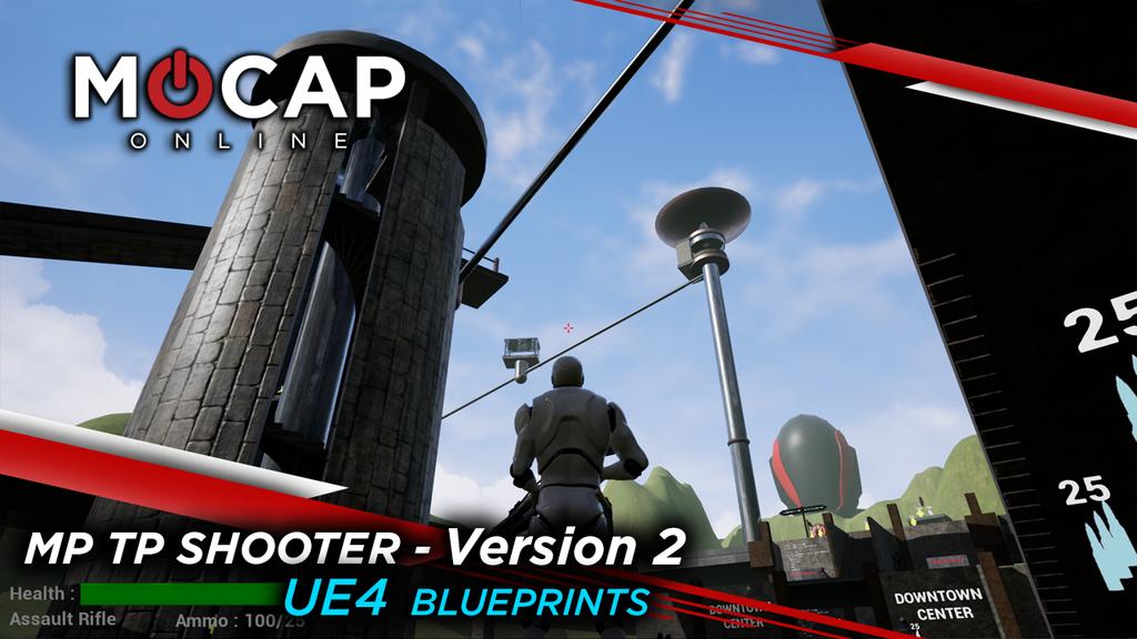 UE4 MULTIPLAYER SHOOTER V2 BLUEPRINTS MOCAP ANIMATIONS - RELEASED Blog Header
